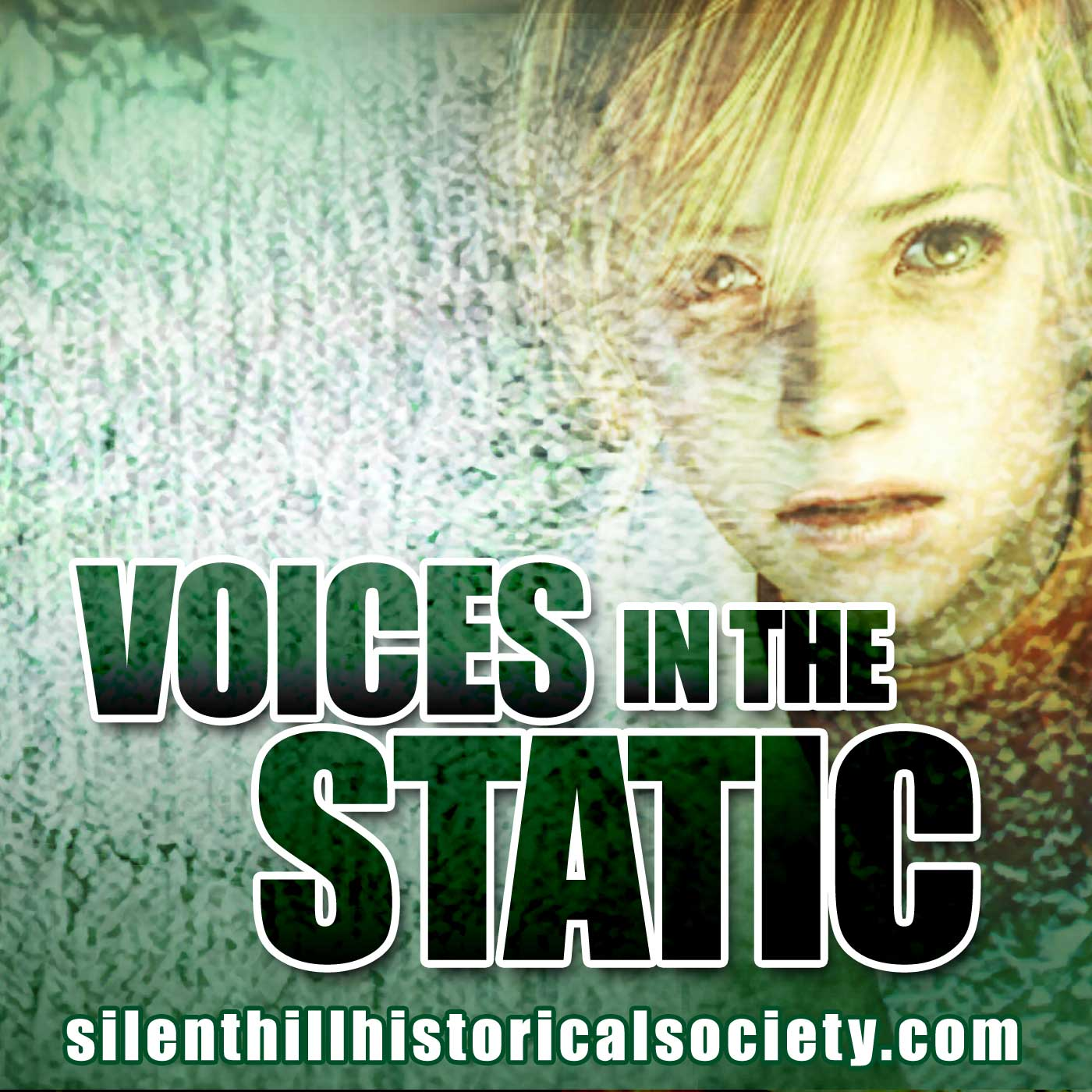 Voices in the Static - A Silent Hill Historical Society Podcast
